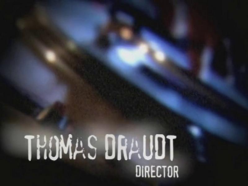Thomas Draudt—Director's Reel 2004